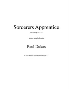 L'apprenti sorcier (The Sorcerer's Apprentice): For brass quintet by Paul Dukas