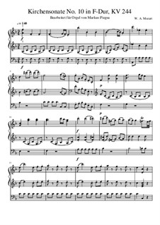 Church Sonata for Two Violins, Organ and Basso Continuo No.10 in F Major, K.244: Version for organ by Wolfgang Amadeus Mozart