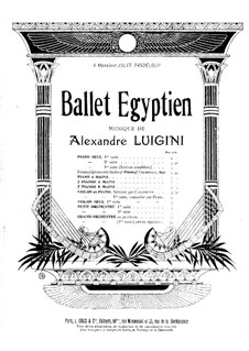 Ballet égyptien, Op.12: Four movements. For two pianos four hands – piano II part by Alexandre Luigini