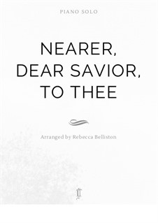 Nearer, Dear Savior, to Thee: For violin and piano by William Clayson