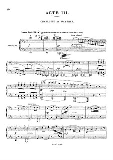 Werther: Acts III-IV. Arrangement for piano four hands by Jules Massenet