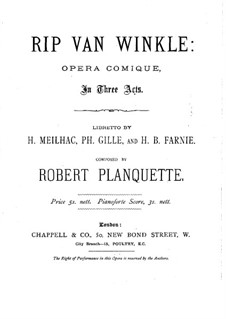 Rip Van Winkle: Movement I. Arrangement for voices and piano by Robert Planquette