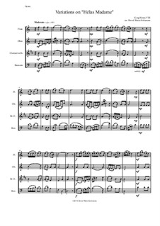 Variations on 'Hélas, Madame': For wind quartet by Henry VIII