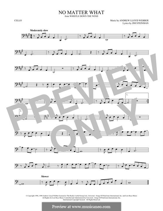 No Matter What (from Whistle Down the Wind): For cello by Andrew Lloyd Webber