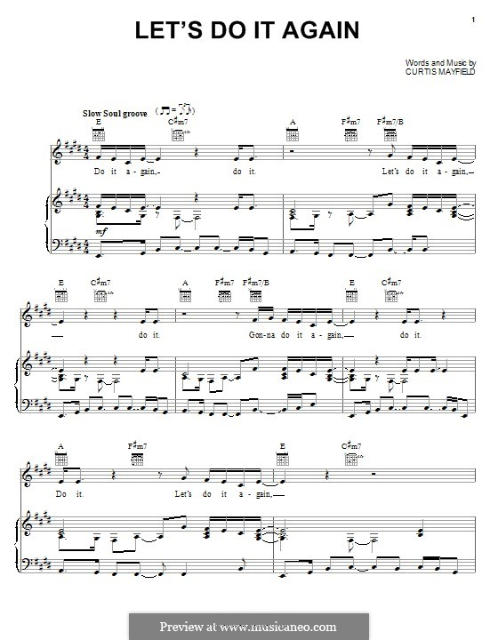Let's Do It Again (The Staple Singers): For voice and piano (or guitar) by Curtis Mayfield