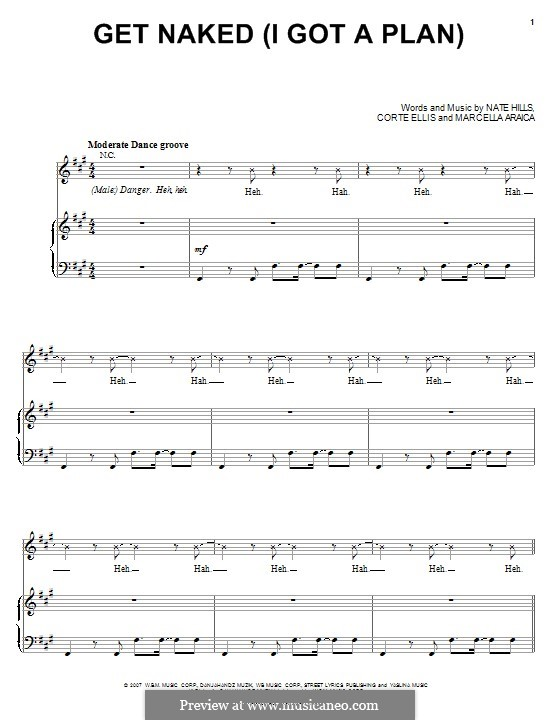 Get Naked (I Got A Plan): For voice and piano or guitar (Britney Spears) by Marcella Araica, Floyd Nathaniel Hills, Corte Ellis