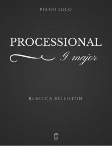 Processional in G (Piano Solo): Processional in G (Piano Solo) by Rebecca Belliston