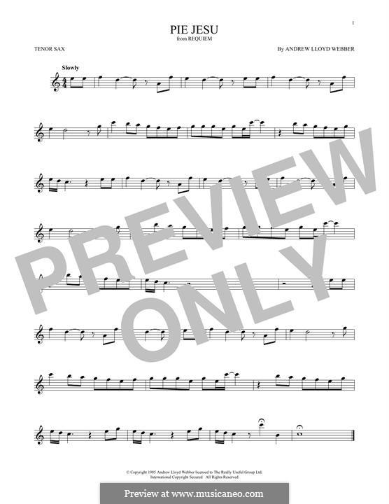 Pie Jesu (from Requiem): For tenor saxophone by Andrew Lloyd Webber