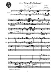 Dodici concerti a cinque, Op.9: Concerto No.9 in C-Dur, for two oboes and cembalo (or piano) by Tomaso Albinoni