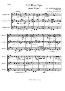 Elijah, Op.70: Lift thine eyes, for 3 clarinets by Felix Mendelssohn-Bartholdy