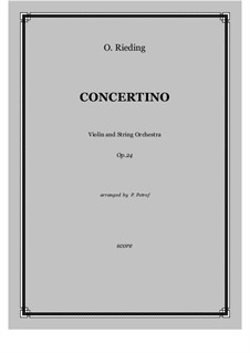 Concertino for Violin and String Orchestra, Op.24: Score and parts by Oskar Rieding