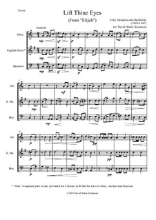 Elijah, Op.70: Lift thine eyes, for reed trio (oboe, cor anglais or clarinet, bassoon) by Felix Mendelssohn-Bartholdy