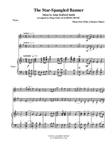 The Star Spangled Banner (National Anthem of The United States): For flute, clarinet and piano by John Stafford Smith