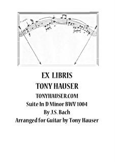 Partita for Violin No.2 in D Minor, BWV 1004: Arrangement for guitar by Johann Sebastian Bach