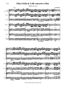 Concerto for Flute, Violin, Cello and String Orchestra in A Major, TWV 53:A2: Score and parts by Georg Philipp Telemann