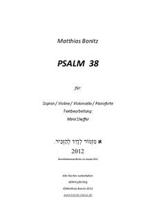 Psalm 38: Psalm 38 by Matthias Bonitz