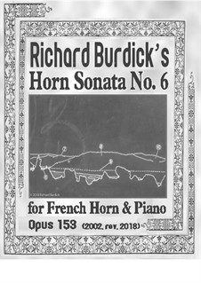Horn Sonata No.6 'in Jazz styles', Op.153: Horn Sonata No.6 'in Jazz styles' by Richard Burdick