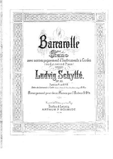 Barcarole for Piano and Strings (or Two Pianos), Op.60: Full score by Ludvig Schytte