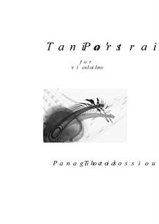 Tania's Portrait for violin solo, Op.50: Tania's Portrait for violin solo by Panagiotis Theodossiou