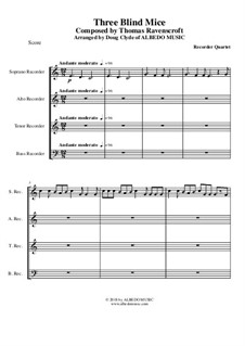 Three Blind Mice: For recorder quartet by Thomas Ravenscroft