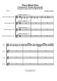 Three Blind Mice: For saxophone quartet by Thomas Ravenscroft