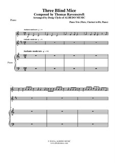 Three Blind Mice: For flute, clarinet and piano by Thomas Ravenscroft