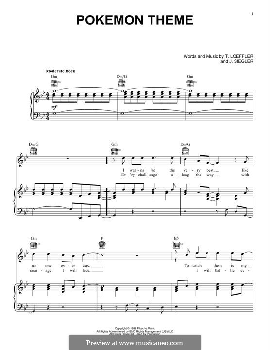 Pokemon Theme: For voice and piano (or guitar) by J. Siegler, T. Loeffler