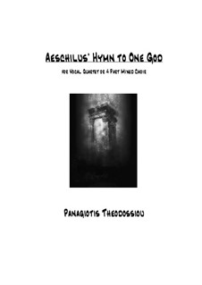 Aeschilus Hymn to One God for vocal ensemble or mixed choir, Op.37: Aeschilus Hymn to One God for vocal ensemble or mixed choir by Panagiotis Theodossiou