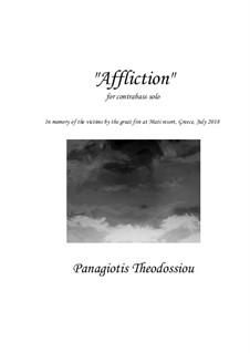 Affliction for contrabass solo, Op.77: Affliction for contrabass solo by Panagiotis Theodossiou