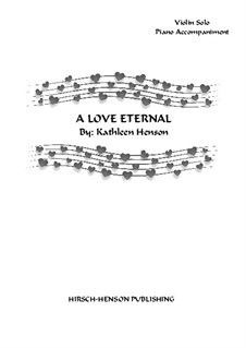 A Love Eternal: For violin and piano by Kathleen Henson