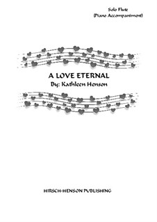 A Love Eternal: For flute and piano by Kathleen Henson