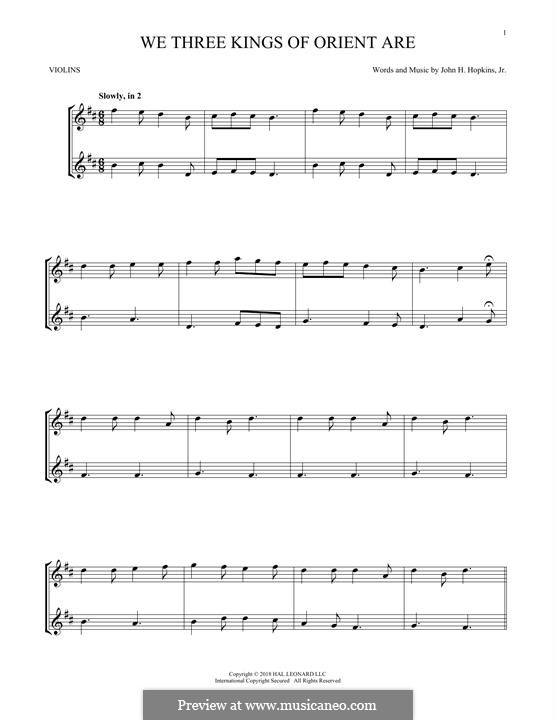 We Three Kings of Orient are (Printable Scores): For two violins by John H. Hopkins Jr.