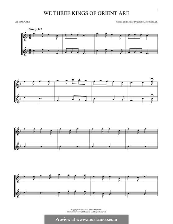We Three Kings of Orient are (Printable Scores): For two alto saxophones by John H. Hopkins Jr.