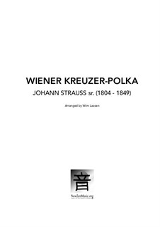 Wiener Kreuzer-Polka, Op.220: Wiener Kreuzer-Polka by Johann Strauss Sr.