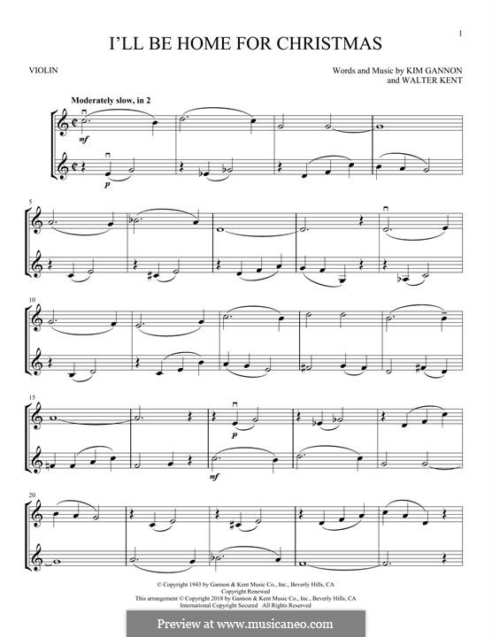 I'll Be Home for Christmas: For two violins by Kim Gannon, Walter Kent