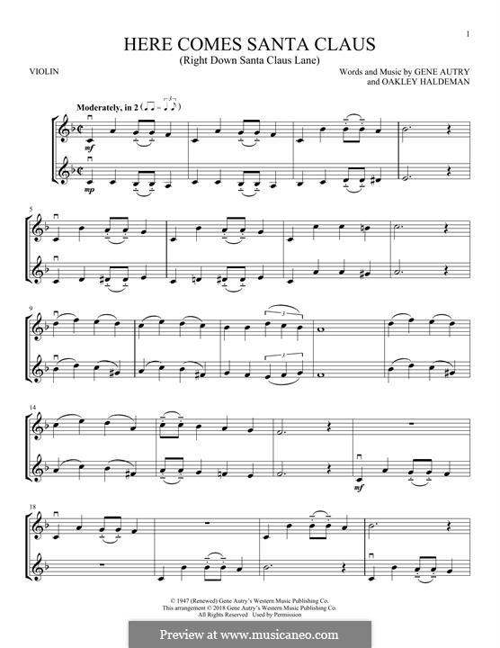 Here Comes Santa Claus (Right Down Santa Claus Lane): For two violins by Gene Autry, Oakley Haldeman
