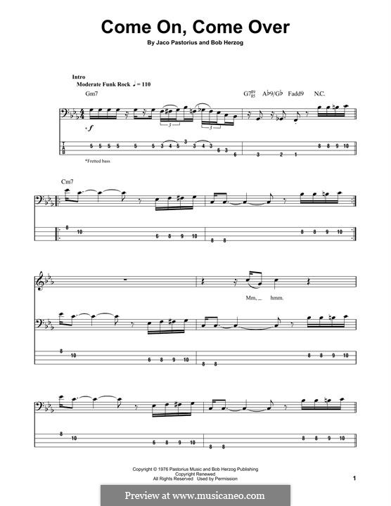Come On, Come Over: For bass guitar with tab by Jaco Pastorius, Bob Herzog
