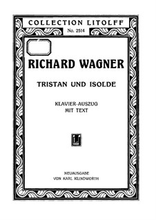 Complete Opera: Piano-vocal score (German text) by Richard Wagner