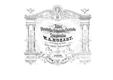 String Quartets: No.14-16. Arrangement for piano four hands, K.387, 421, 428 by Wolfgang Amadeus Mozart