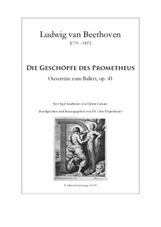 The Creatures of Prometheus, Op.43: Overture, for organ by Ludwig van Beethoven