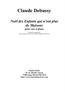Noël des enfants qui n'ont plus de maison (Christmas Carol for Homeless Children), L.139: For voice and piano by Claude Debussy