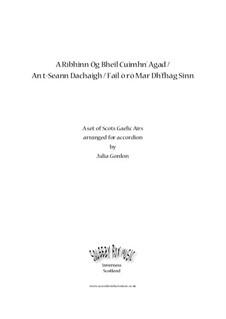 A Rìbhinn Òg Bheil Cuimhn' Agad / An t-Seann Dachaigh / Fail ò rò Mar Dh'fhàg Sinn: Complete set by folklore