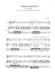 Fragments: S'appressan gl'istanti...  (Versione solista per un tenore accompagnato da un pianoforte) by Giuseppe Verdi
