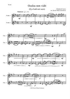 Oculus non vidit (Eye hath not seen): For 2 violins by Orlande de Lassus