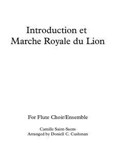 Introduction and the Lion's Royal March: For flute quintet by Camille Saint-Saëns
