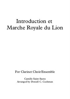 Introduction and the Lion's Royal March: For clarinet quintet by Camille Saint-Saëns