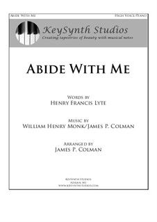 Abide With Me: For soprano (or contralto) and piano by William Henry Monk, James Colman