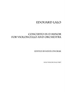 Cello Concerto in D Minor: Solo part (based on first edition score) by Édouard Lalo