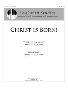 Christ is Born!: For choir and piano by James Colman