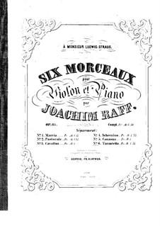 Six Pieces for Violin and Piano, Op.85: No.6 Tarantella – score by Joseph Joachim Raff